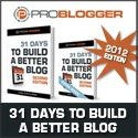 Buy 31 Days to Build a Better Blog